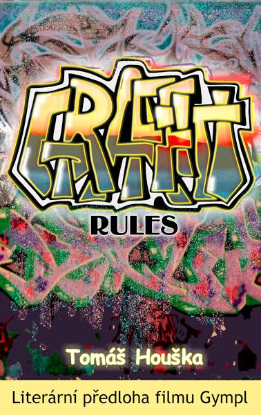 Gympl - Graffiti rules