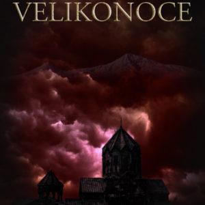 Poslední velikonoce, Arménie, arménská genocida, 1915, poslední velikonoce, historický román