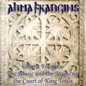 Ahma Fraujins - hudba a magie